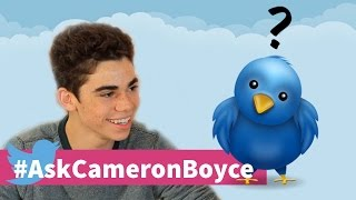You Asked, Cameron Boyce Answered! #TwitterQuestions