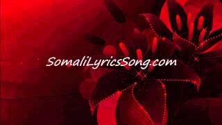 Somali Lyrics Song - Heestii : Looyaan - Codadkii : Kooshin Yare Iyo Farxiya Rasta