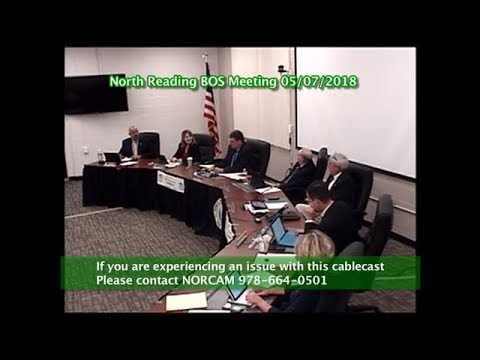 North Reading, MA Board of Selectmen Meeting 05/07/18