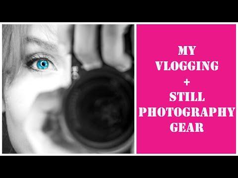 My Vlogging + Still Photo Gear
