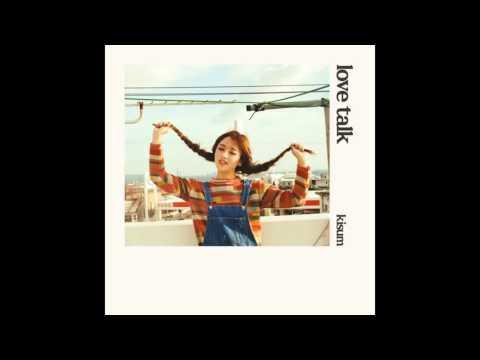 Kisum (키썸) – LOVE TALK (feat. 화사 Of 마마무)
