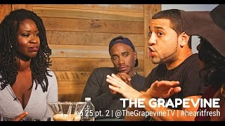 THE GRAPEVINE | Why are Black Women Single? | Episode 25 pt. 2