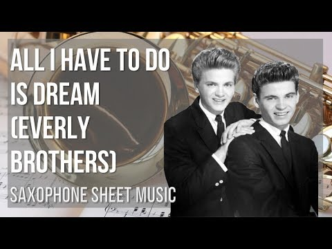easy-alto-sax-sheet-music:-how-to-play-all-i-have-to-do-is-dream-by-everly-brothers