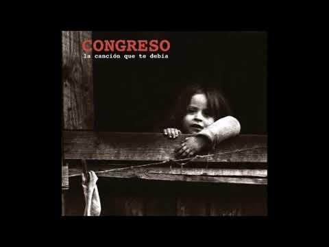 Congreso - La canción que te debía (2017)