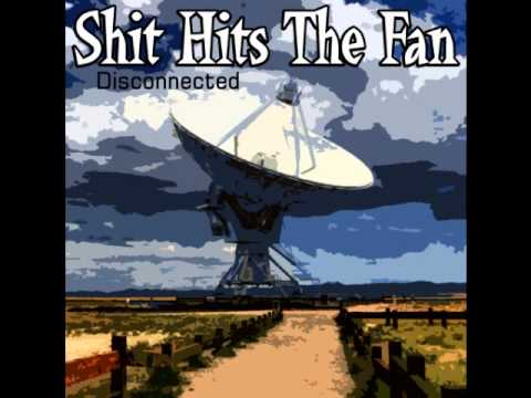 Shit Hits The Fan - Disconnected mp3
