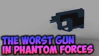 The Worst Gun in Phantom Forces