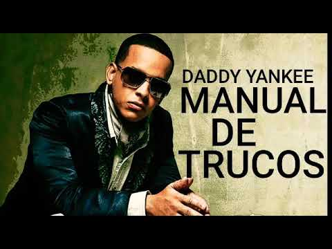 Daddy Yankee-Manual De Trucos (Audio Original) Reggaeton 2018