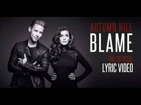 Autumn Hill - Blame (Official Lyric Video)