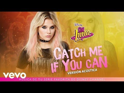 Elenco de Soy Luna - Catch Me If You Can (Versión Acústica) | Audio Only