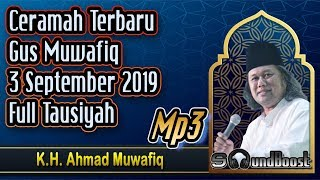 Ceramah terbaru gus muwafiq 3 september ...