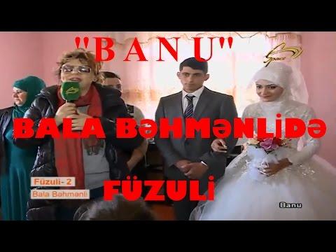 Banu Füzuli-2 Bala Behmenli reklamsız 08.04.17.