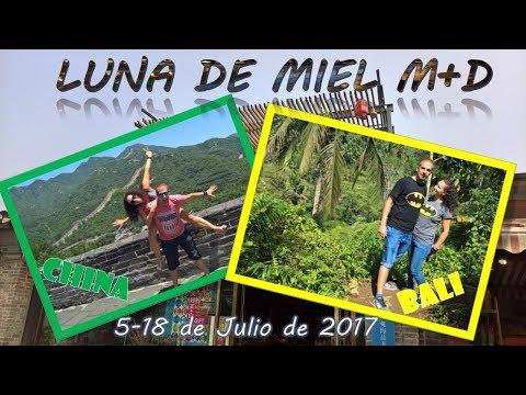 Luna De Miel M+D: China y Bali