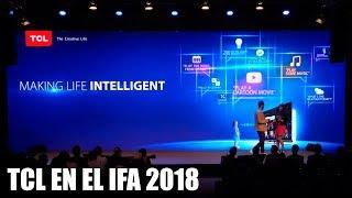 Resumen conferencia de TCL del IFA 2018 en español