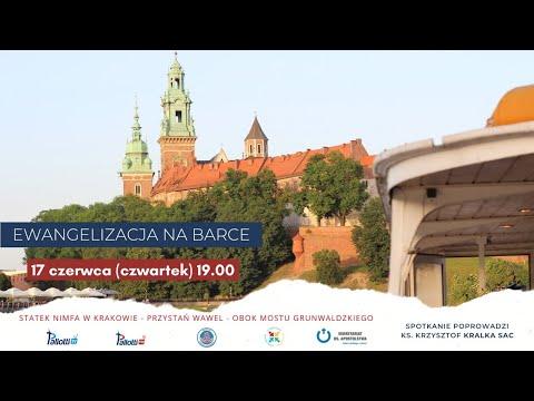 Czerwcowa Ewangelizacja na Barce //17.06.2021, 19.00// - ks. Krzysztof Kralka SAC