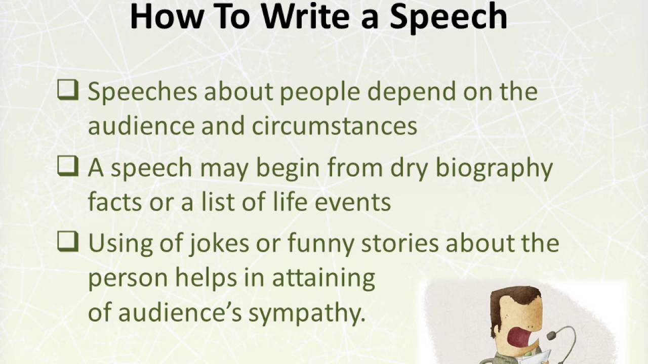how to write a speech about someone how to write a speech about someone