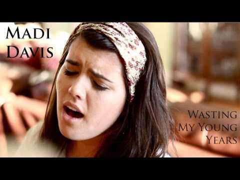 Wasting My Young Years cover by Madi Davis