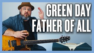 Green Day Father of All Guitar Lesson + Tutorial