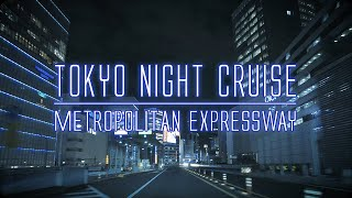 TOKYO NIGHT CRUISE(Metropolitan Expressway)[4K]
