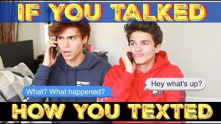 IF YOU TALKED HOW YOU TEXTED | Brent Rivera thumbnail