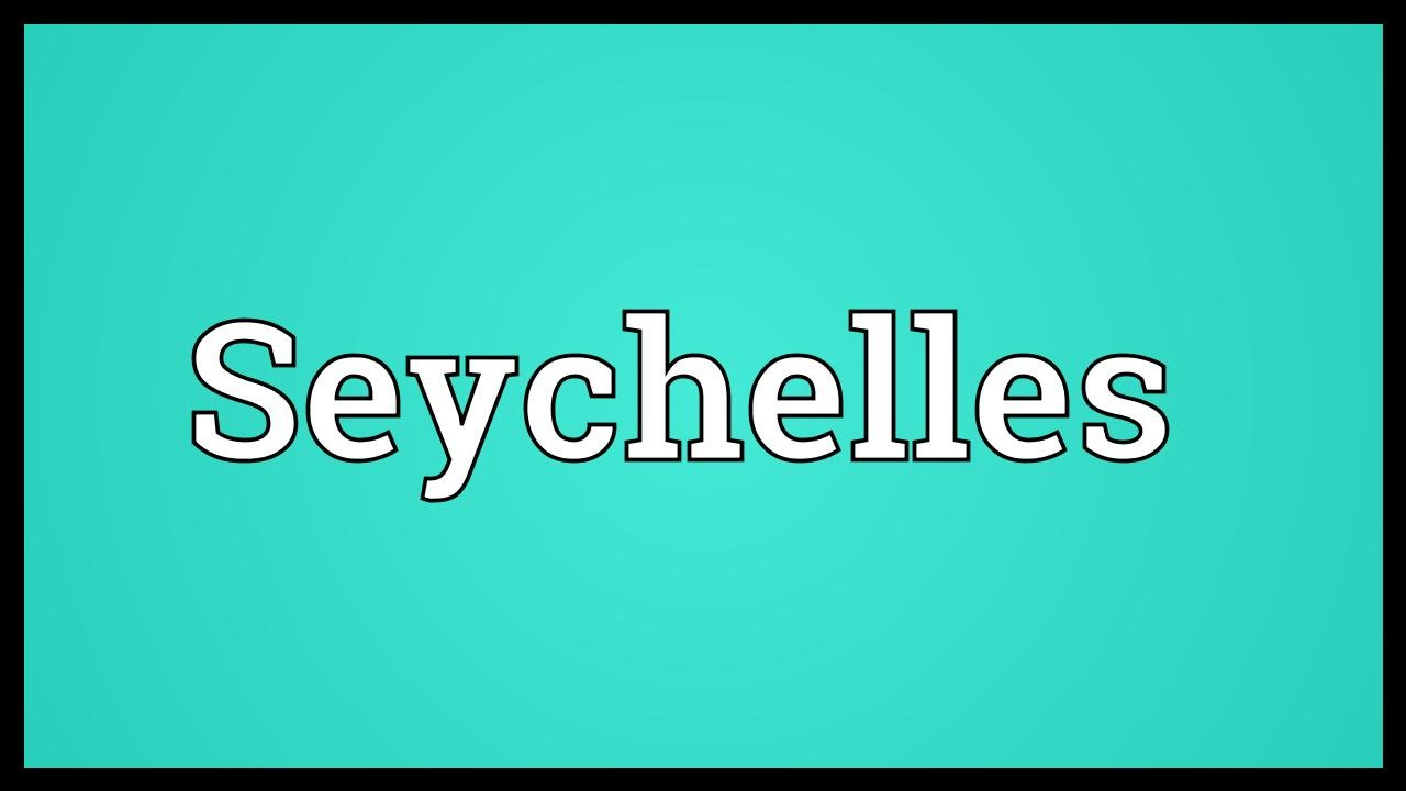 Image result for Seychelles name