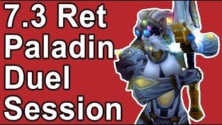 Legion 7.3 Ret Paladin Duel session 1v1 Wargame Testing Draenei