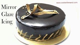 Chocolate Mirror Glaze Cake Recipe   How to Make a Mirror cake   Mirror Glaze Cake Recipe
