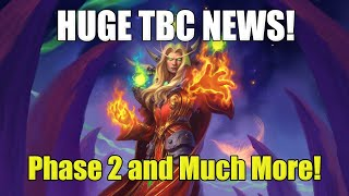 TBC Phase 2! HUGE TBC Announcements! I Accidentally Uploaded An Unedited Video!