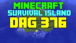 Minecraft Survival island - Dag 376