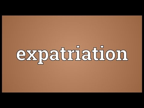 Expatriation Meaning