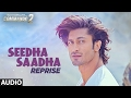 Commando 2 : SEEDHA SAADHA (Reprise) Full Audio Song | Vidyut Jammwal, Adah Sharma, Esha Gupta