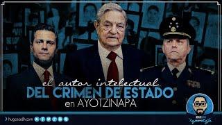 El autor intelectual del Crimen de Estado en AYOTZINAPA thumbnail