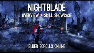 Nightblade Overview and Skills showcase - Elder Scrolls Online