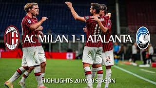 Highlights   AC Milan 1-1 Atalanta   Matchday 36 Serie A TIM 2019/20