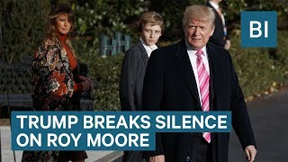 Trump Breaks Silence On Roy Moore And Offers De-Facto Endorsement