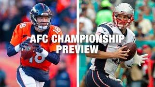 Patriots vs. Broncos Preview (AFC Championship) | NFL