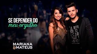 Mariana e Mateus - Se depender do meu orgulho | Pocket Show
