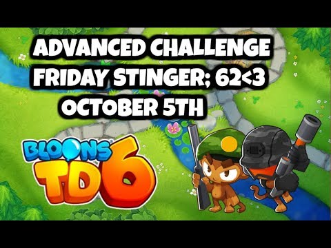 BTD6 Advanced Daily Challenge FRIDAY STINGER