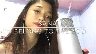 Sana - I Belong To The Zoo (cover)