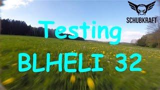 BLHELI 32 - MINDBLOWING