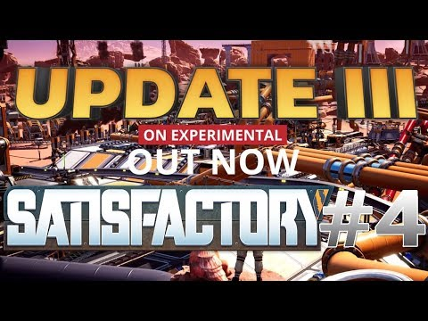 Satisfactory Update 3 ► КООП ► Закладка фабрики #4