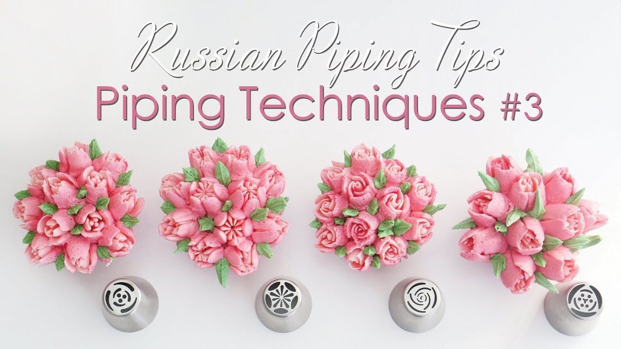 Russian Piping Tips Cupcake Piping Techniques Tutorial