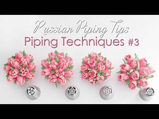 Russian piping tips - Cupcake Piping Techniques Tutorial #3