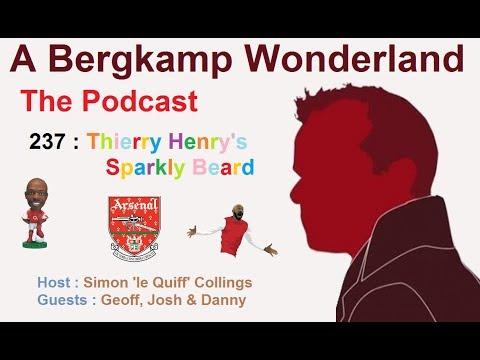 A Bergkamp Wonderland : 237 - Thierry Henry's Sparkly Beard