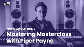 Mastering Masterclass with Piper Payne