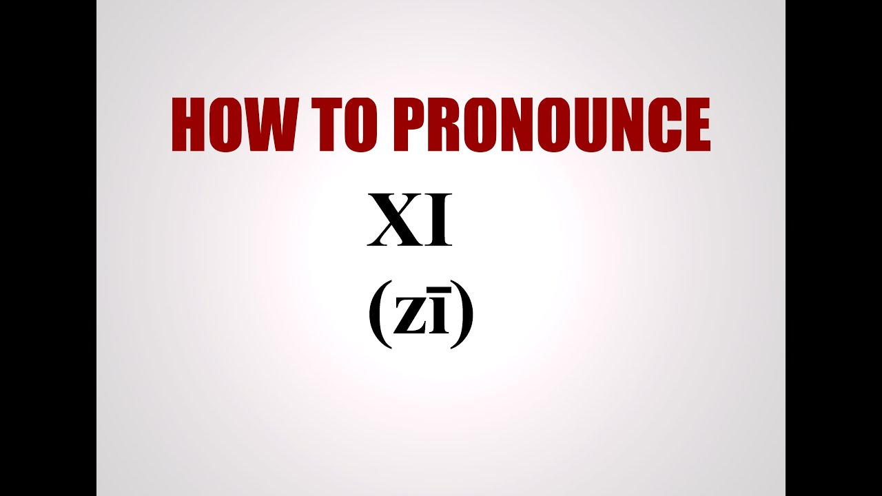 How To Pronounce Xi   YouTube
