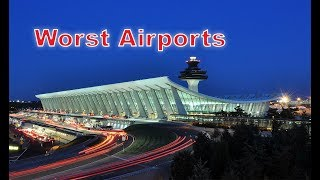 Top 10 worst airports in the United States. I messed up the edit. #4 is missing. I