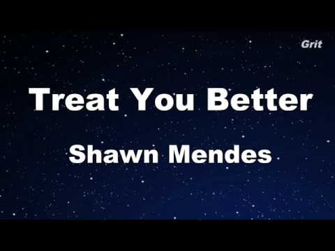 Treat You Better - Shawn Mendes Karaoke 【With Guide Melody】 Instrumental
