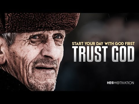 TRUST GOD FIRST - One of The Most Inspiring Videos Ever (very powerful!)