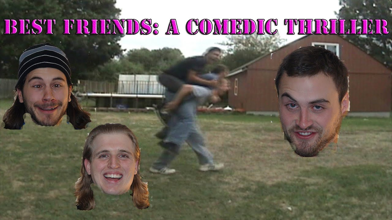 Best Friends: A Comedic Thriller