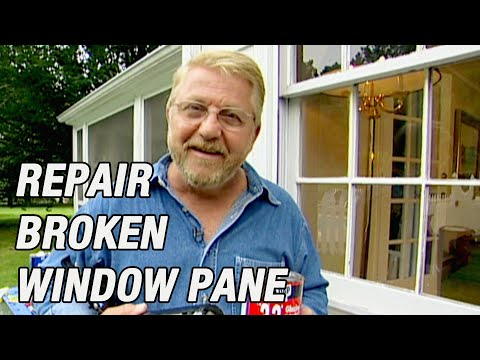 How To Replace Broken Glass Pane